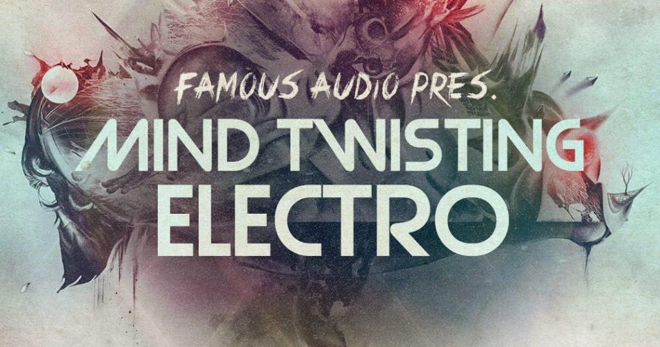 Famous Audio Mind Twisting Electro