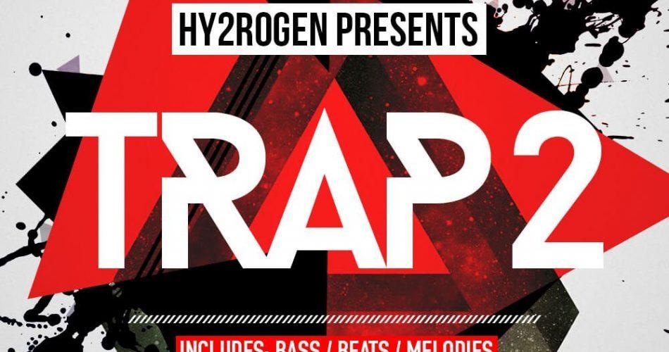 Hy2rogen Trap 2
