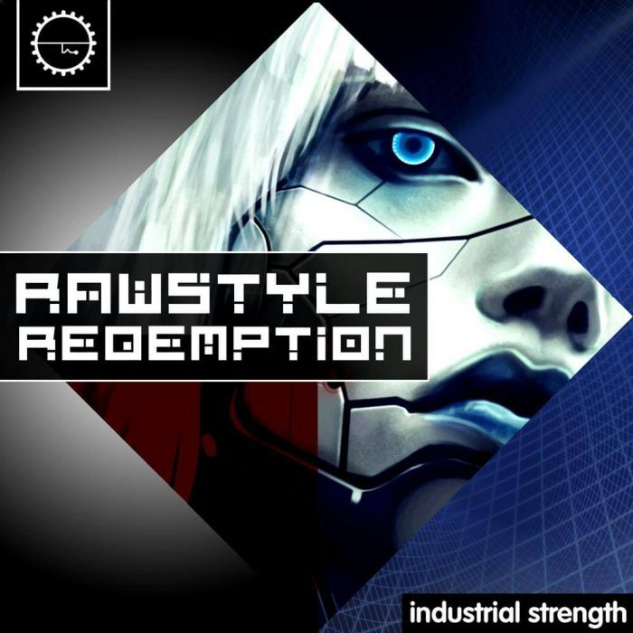 Industrial Strength Rawstyle Redemption