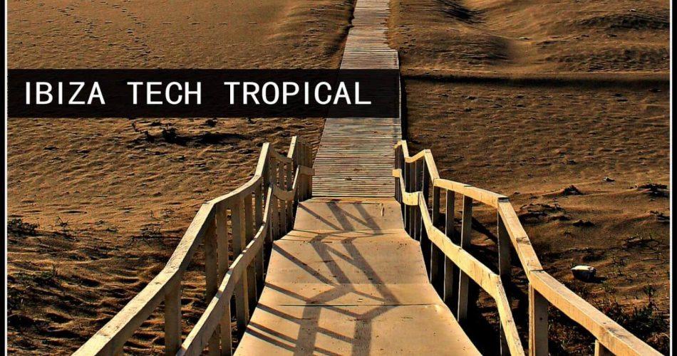 Loopersound Ibiza Tech Tropical
