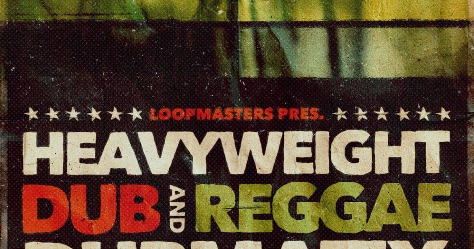 Loopmasters Dubmatix Heavyweight Dub and Reggae