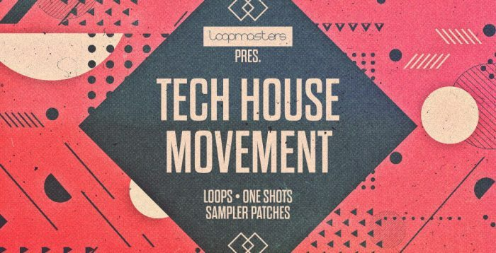 Loopmasters Tech House Movement