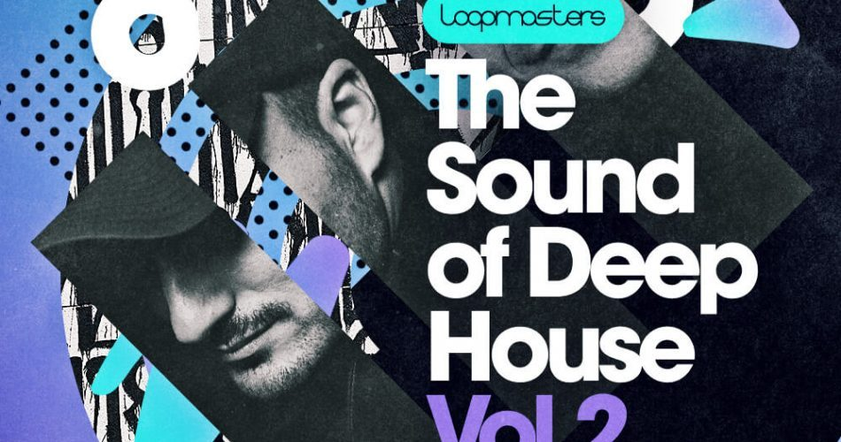 Loopmasters The Sound Of Deep House Vol 2