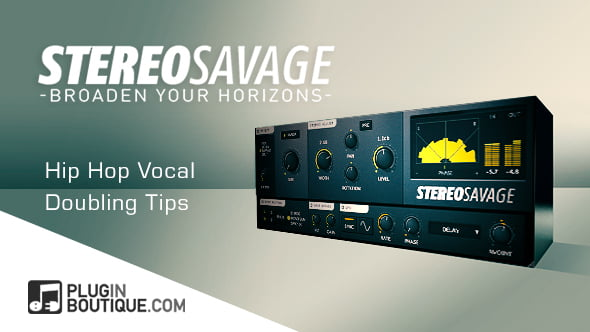 PIB StereoSavage Hip Hop Vocal Doubling
