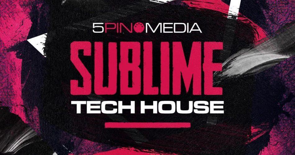 5Pin Media Sublime Tech House