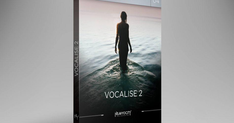 Heavyocity Vocalise 2