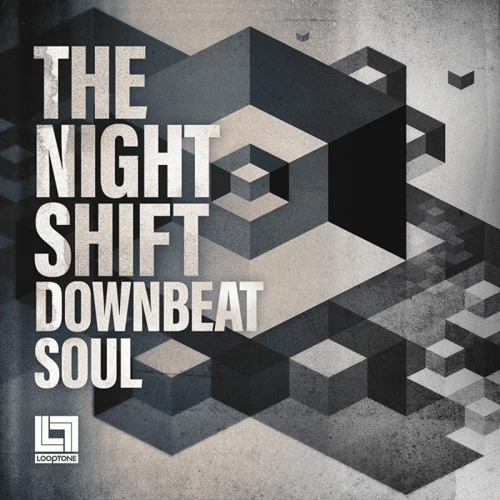 Looptone Night Shift Down Beat Soul