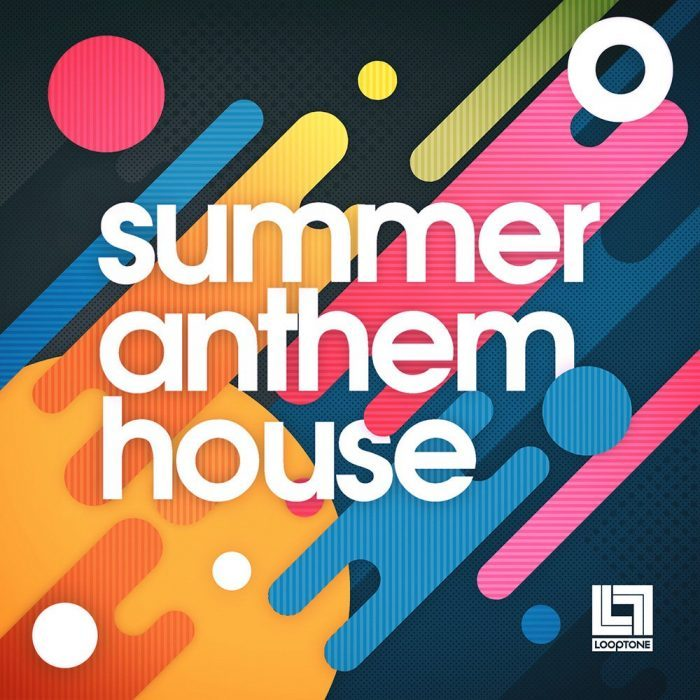 Looptone Summer Anthem House