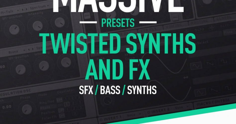 Patchworx Twisted Synths and FX for Massive