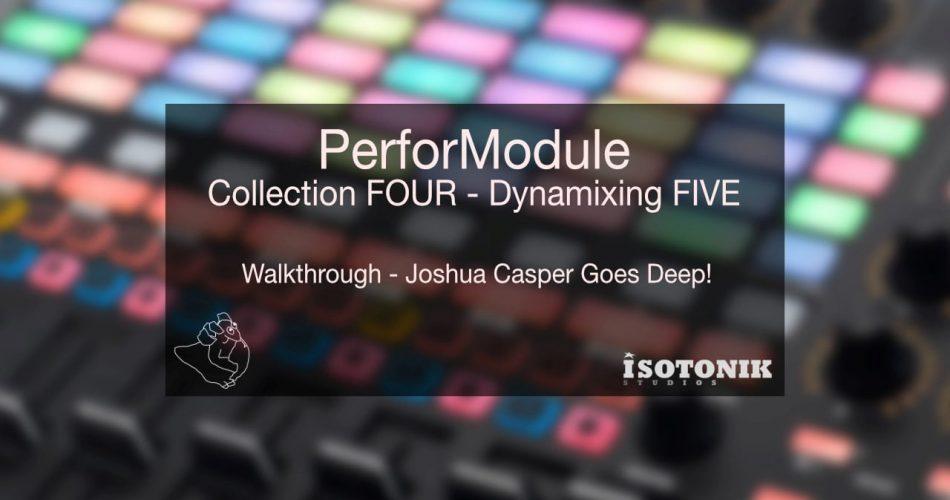 PerforModule Collection Four