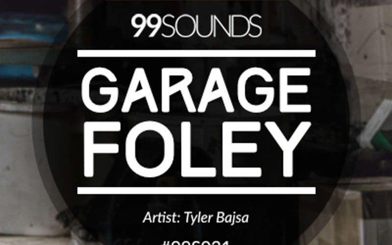 99Sounds Garage Foley