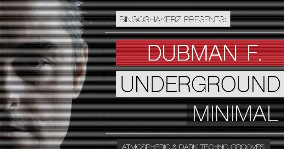 Bingoshakerz Dubman F Underground Minimal