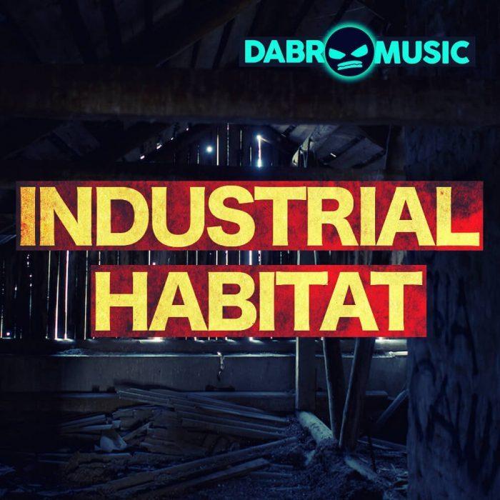 Dabro Music Industrial Habitat