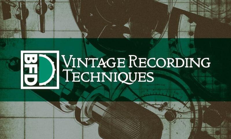 FXpansion Vintage Recording Techniques BFD