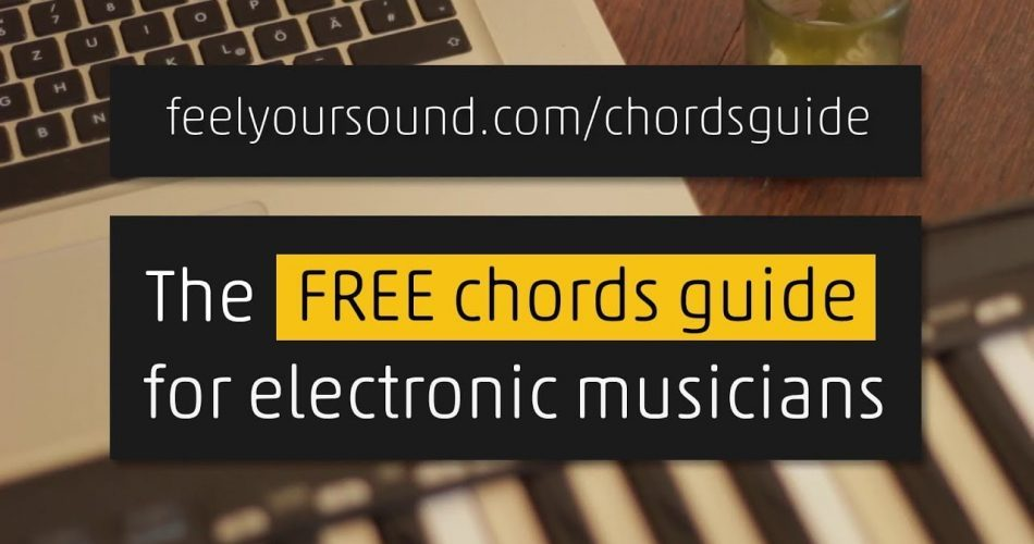 FeelYourSound Free Chords Guide for Electronic Musicians