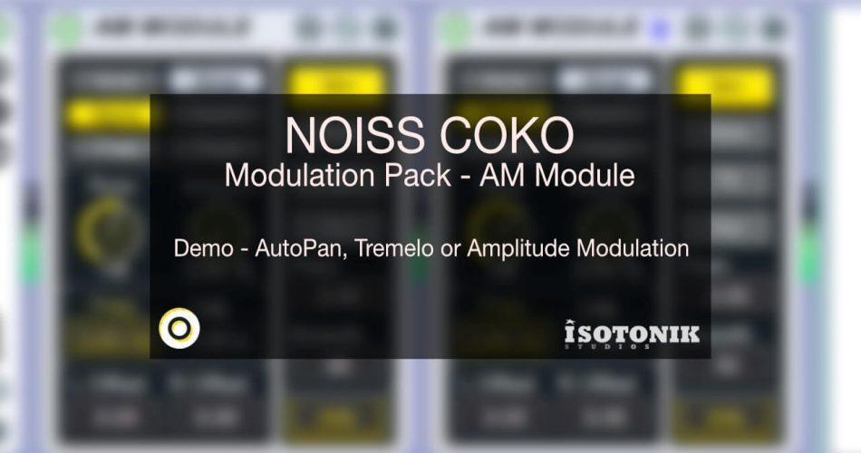 Isotonik Studios NOISS Coko Modulation Pack