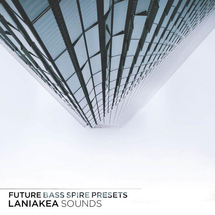 Laniakea Sounds Future Bass Spire Presets