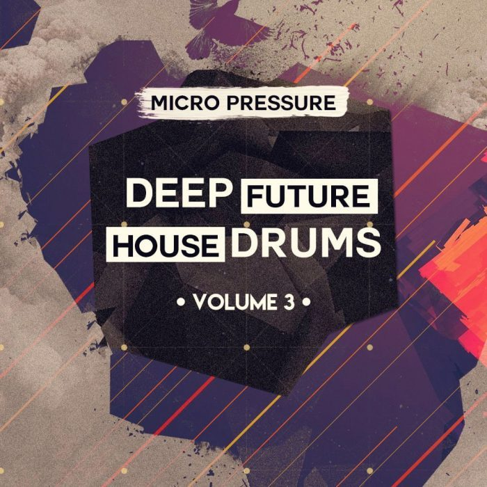 Micro Pressure Deep Future House Drums 3