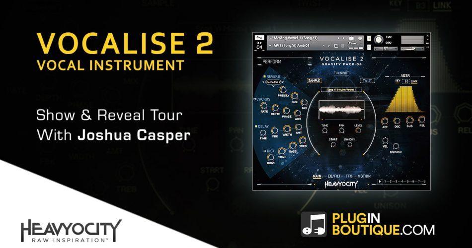 Plugin Boutique Heavyocity Vocalise 2 Show & Reveal