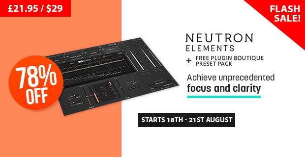 Plugin Boutique Neutron Elements Sale