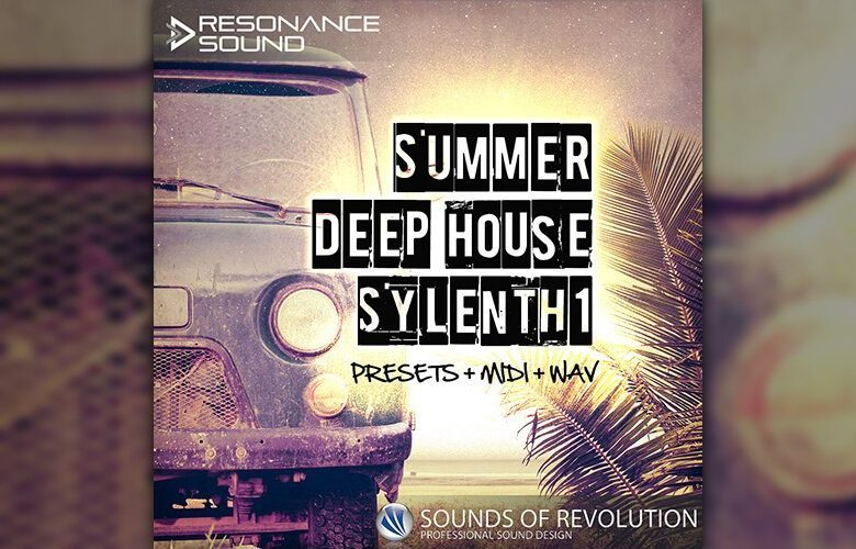 Resonance Sound Summer Deep House Sylenth1