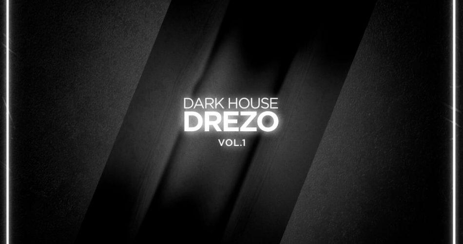 Splice Sounds Drezo Dark House