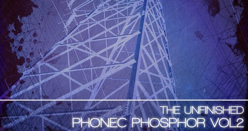 The Unfinished Phonec Phosphor Vol 2