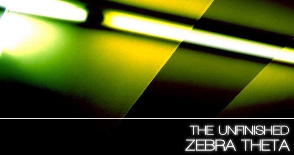 The Unfinished Zebra Theta