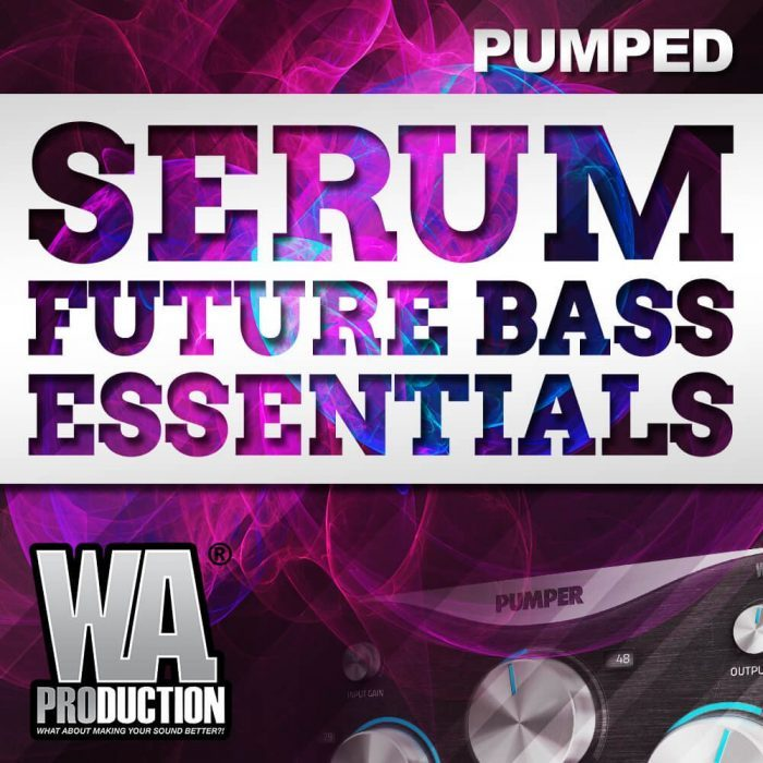 W.A. Production Serum Future Bass Essentials