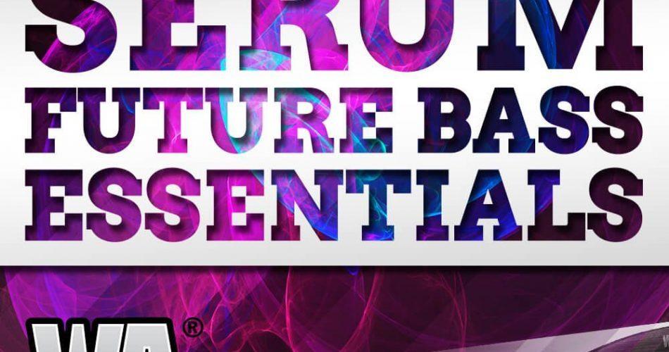 W.A. Production Serum Future Bass Essentials