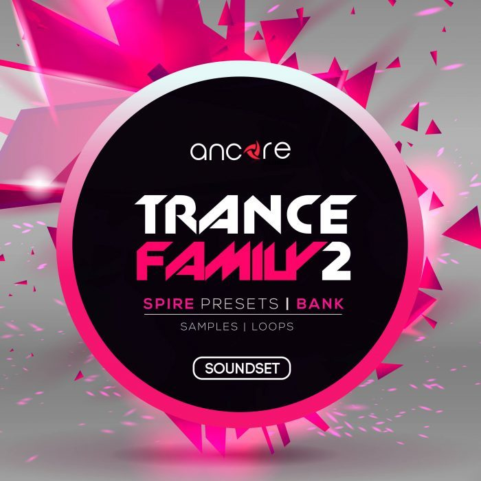 Ancore Sounds Trance Family 2 for Spire