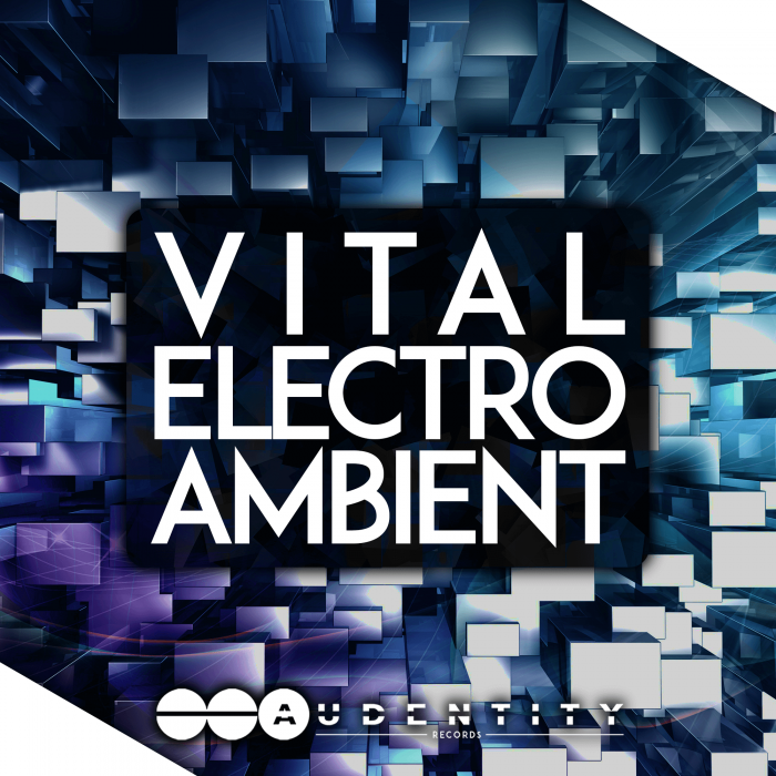 Audentity Records Vital Electro Ambient