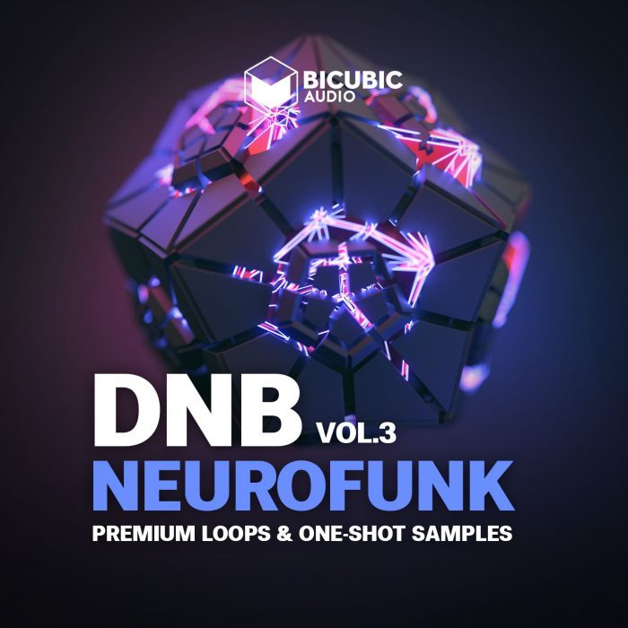 Bicubic Audio Neurofunk Vol 3