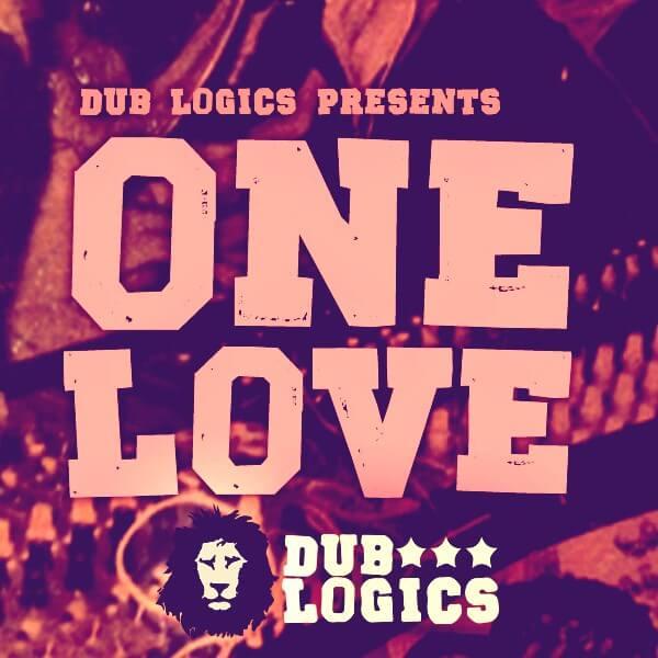 Dub Logics One Love