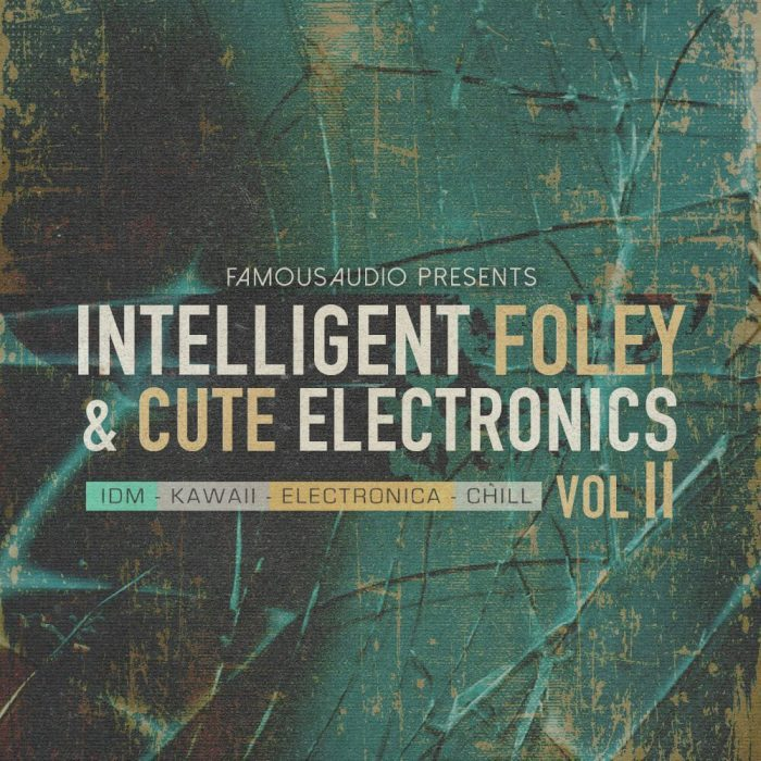Famous Audio Intelligent Foley & Cute Electronics Vol 2