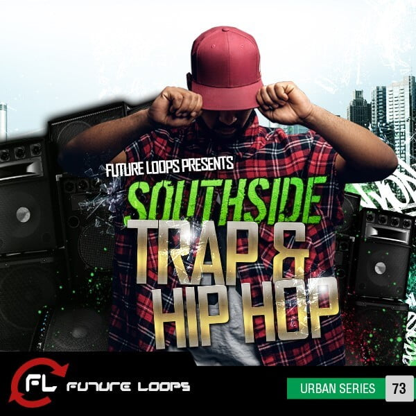 Future Loops Southside Trap & Hip Hop