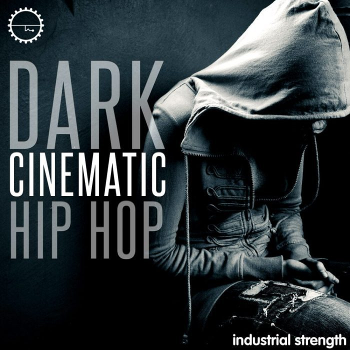 Industrial Strength Samples Dark Cinematic Hip Hop