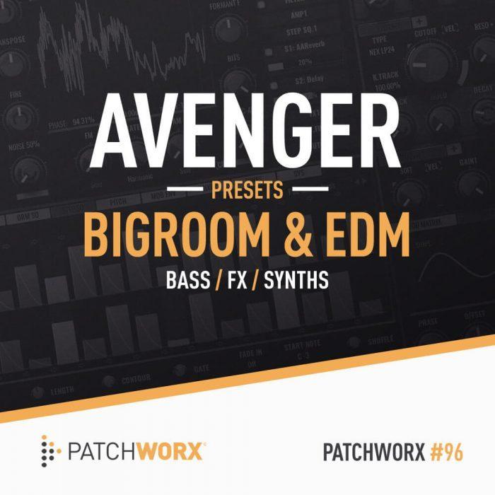 Loopmasters Bigroom & EDM Avenger Presets