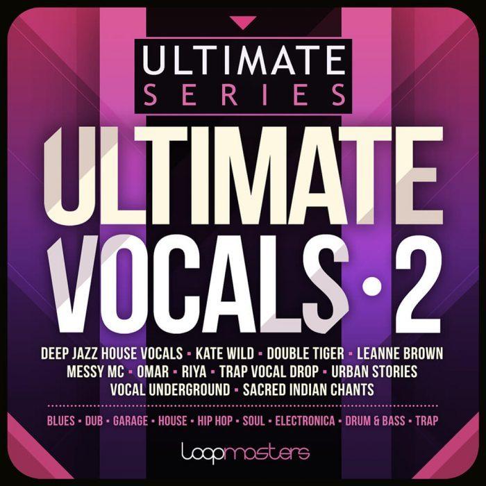 Loopmasters Ultimate Vocals 2