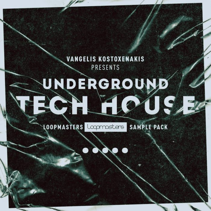 Loopmasters Underground Tech House