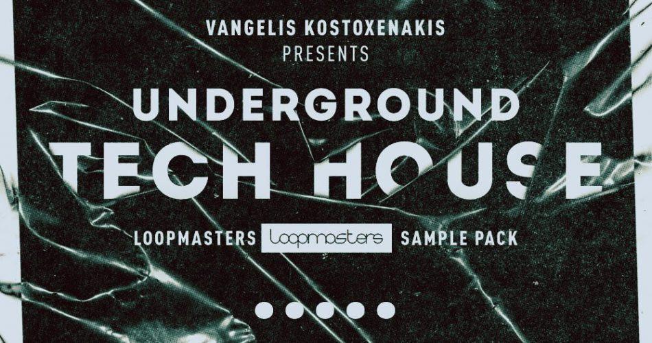 Loopmasters Underground Tech House