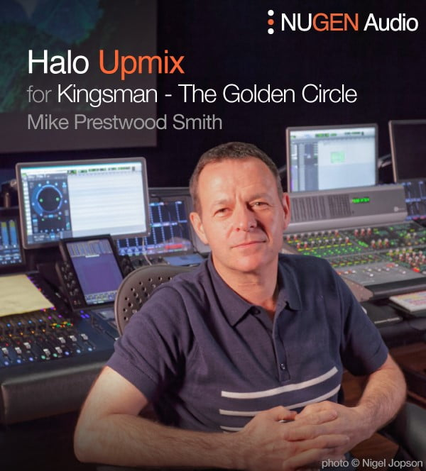 NUGEN Audio Halo Upmix Mike Prestwood Smith