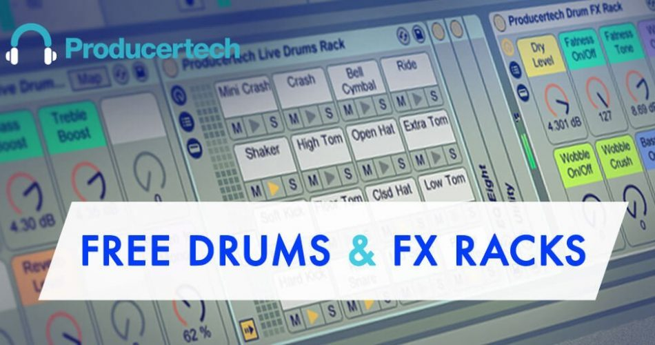 Producertech Free Drums & FX Racks
