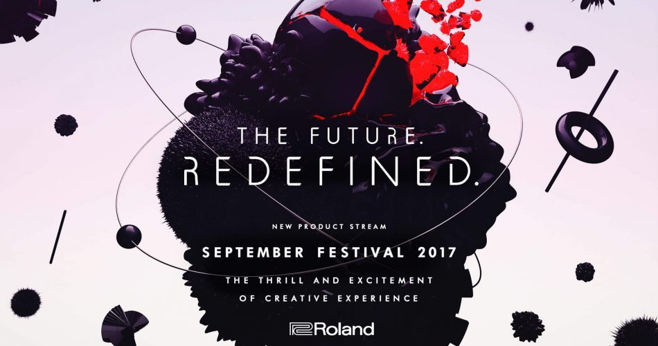 Roland The Future Redefined September Festival 2017