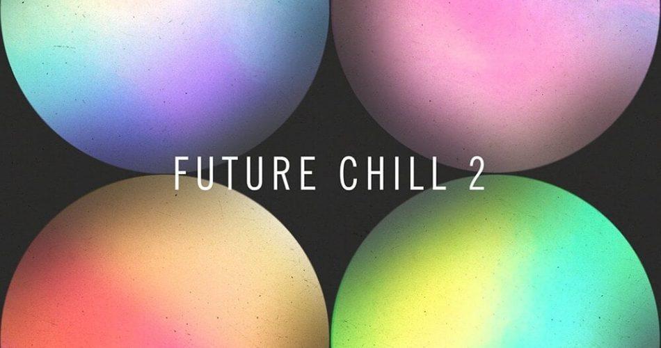 Sample Magic Future Chill 2