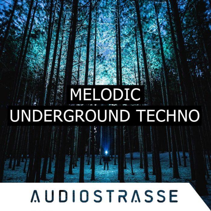 Audio Strasse Melodic Underground Techno