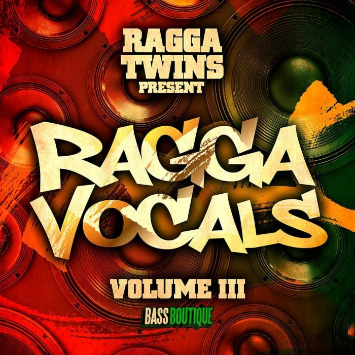 Bass Boutique Ragga Twins Ragga Vocals Vol 3