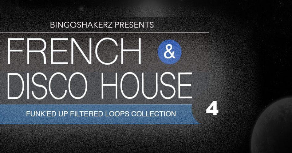 Bingoshakerz French & Disco House 4