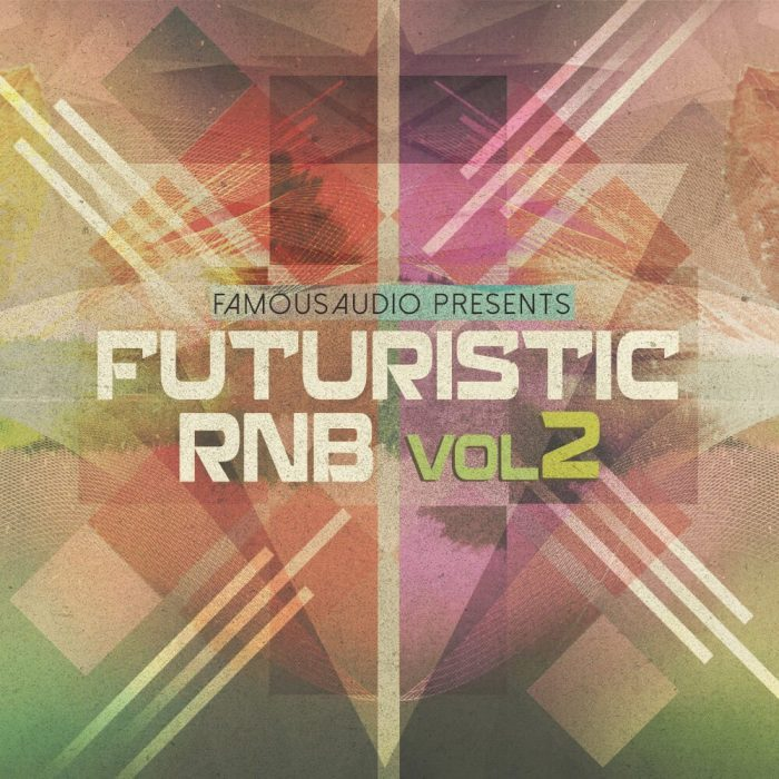 Famous Audio Futuristic RnB Vol 2