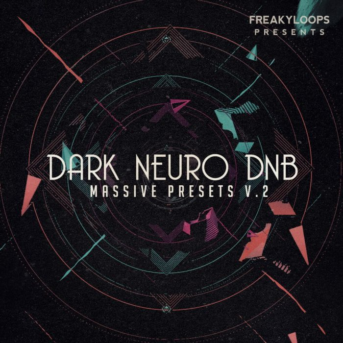 Freaky Loops Dark Neuro DnB Massive Presets Vol 2